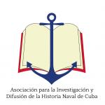 ASOCIACIÓN PARA LA INVESTIGACIÓN Y DIFUSIÓN DE LA HISTORIA NAVAL DE CUBA